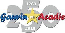 250e anniversaire de l'arrivée des Gauvin en Acadie